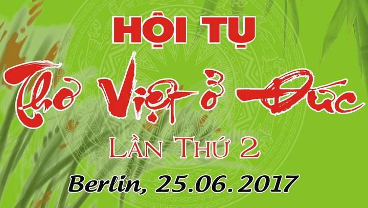 Thư mời tham dự ngày HỘI TỤ THƠ VIỆT Ở ĐỨC lần thứ 2 tại Berlin (25.06.2017)