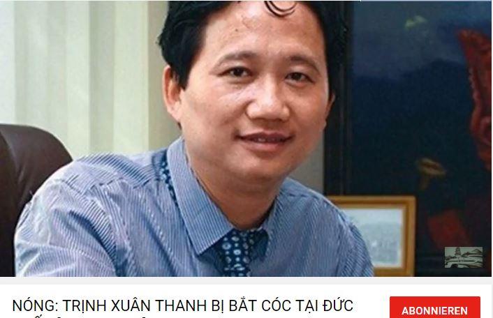 Ảnh chụp màn hình một trong nhiều Video đang lan truyền trên mạng Youtube về chủ đề ông Trịnh Xuân Thanh do NguoiViet.de thực hiện